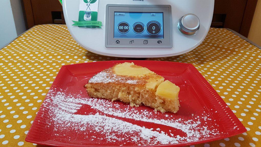 Torta all'ananas rovesciata bimby per TM5 e TM31